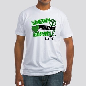 PEACE LOVE DONATE LIFE (L1) Fitted T-Shirt