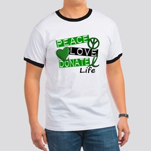 PEACE LOVE DONATE LIFE (L1) Ringer T