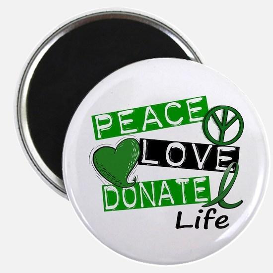 PEACE LOVE DONATE LIFE (L1) Magnet