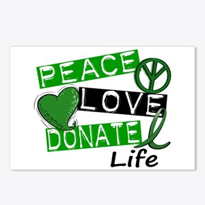 PEACE LOVE DONATE LIFE (L1) Postcards (Package of