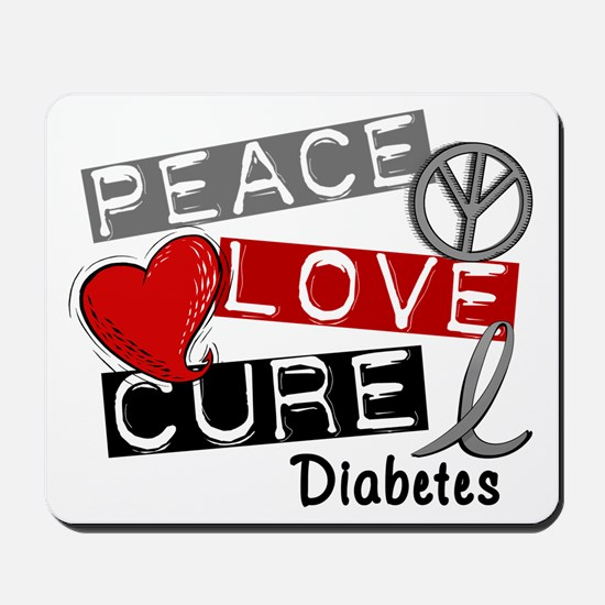 Peace Love Cure Diabetes Mousepad