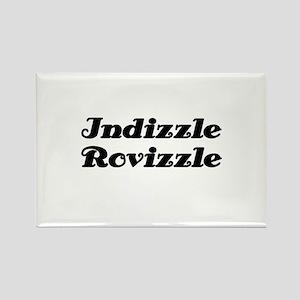 Indizzle Rovizzle Rectangle Magnet