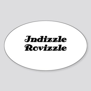 Indizzle Rovizzle Oval Sticker