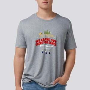 Texas Chirstmas Tacos In Texas We Leave Ou T-Shirt