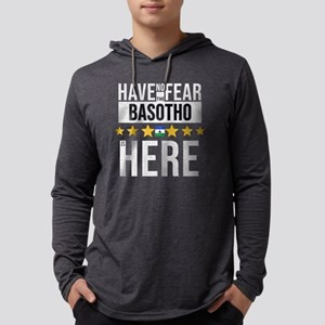 Have No Fear The Basotho Is He Long Sleeve T-Shirt