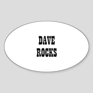 DAVE ROCKS Oval Sticker