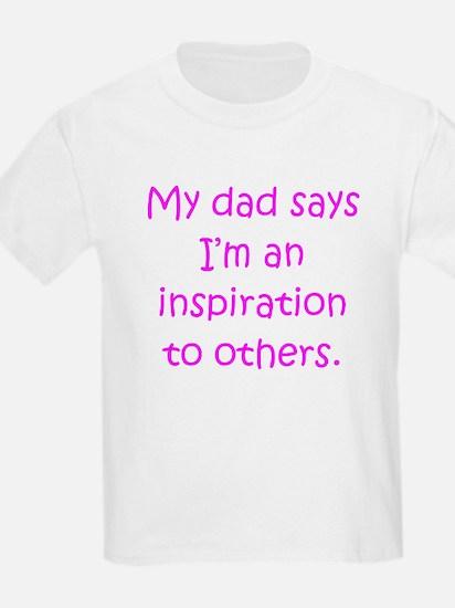 Dad Inspiration Girl T-Shirt