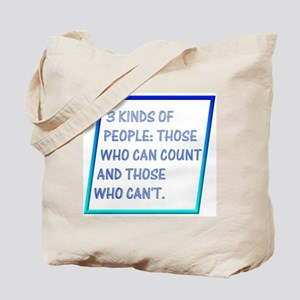 3 kinds of people Tote Bag