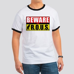 Beware the R.O.U.S. T-Shirt