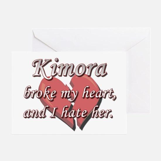 Kimora broke my heart and I hate her Greeting Card