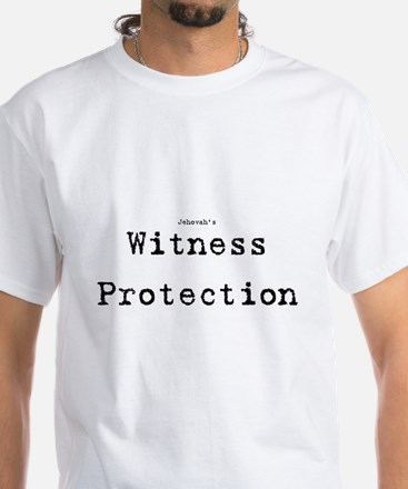 Jehovah's Witness Protection White T-Shirt