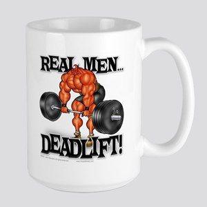 Real Men DEADLIFT! - Large Mug