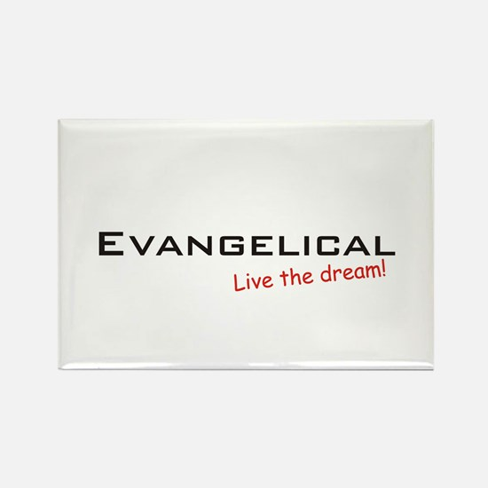 Evangelical / Dream! Rectangle Magnet
