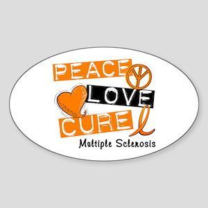 PEACE LOVE CURE MS Oval Sticker