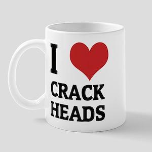 I Love Crack Heads Mug