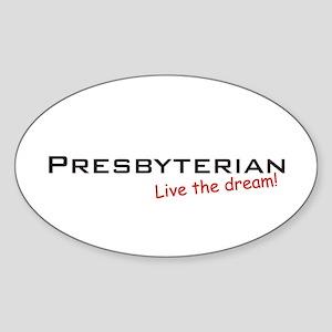 Presbyterian / Dream! Oval Sticker