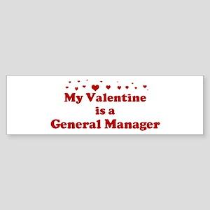 Valentine: General Manager Bumper Sticker