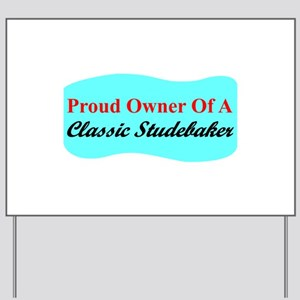 """""""Proud Stude Owner"""" Yard Sign"""