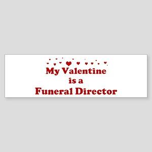 Valentine: Funeral Director Bumper Sticker