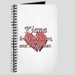 Kiana broke my heart and I hate her Journal