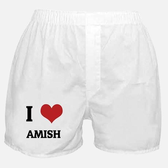 I Love Amish Boxer Shorts