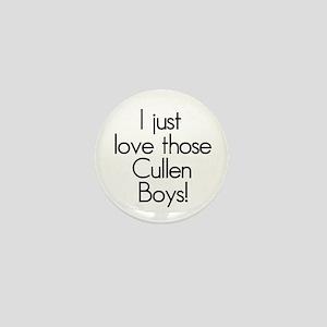 I Just Love Those Cullen Boys! Mini Button