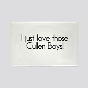 I Just Love Those Cullen Boys! Rectangle Magnet