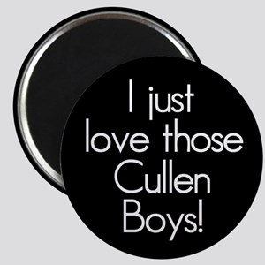 I Just Love Those Cullen Boys! Magnet