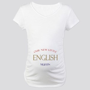 Our New Little English Muffin Maternity T-Shirt