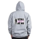 Still Sexy At 40 Years Old Zip Hoodie