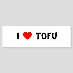I LOVE TOFU Bumper Sticker