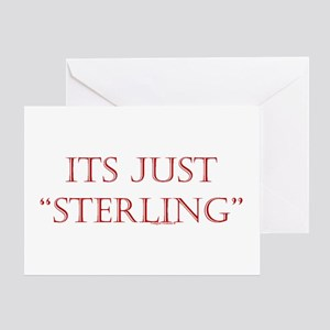"""Just """"Sterling"""" Greeting Card"""
