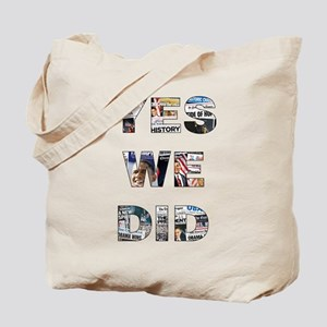 Yes We Did/Votes for Change Tote Bag