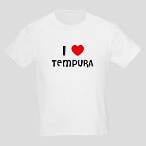 I LOVE TEMPURA Kids T-Shirt