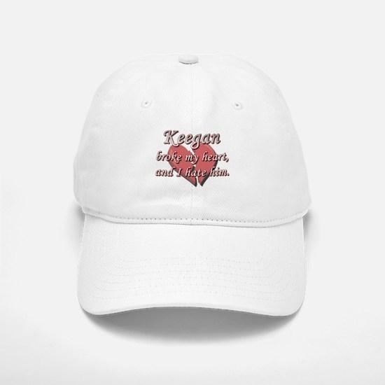 Keegan broke my heart and I hate him Baseball Baseball Cap