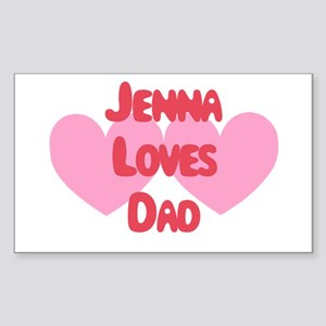 Jenna Loves Dad Rectangle Sticker
