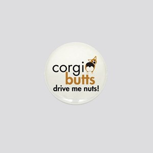 Corgi Butts Drive Me Nuts RHT Mini Button