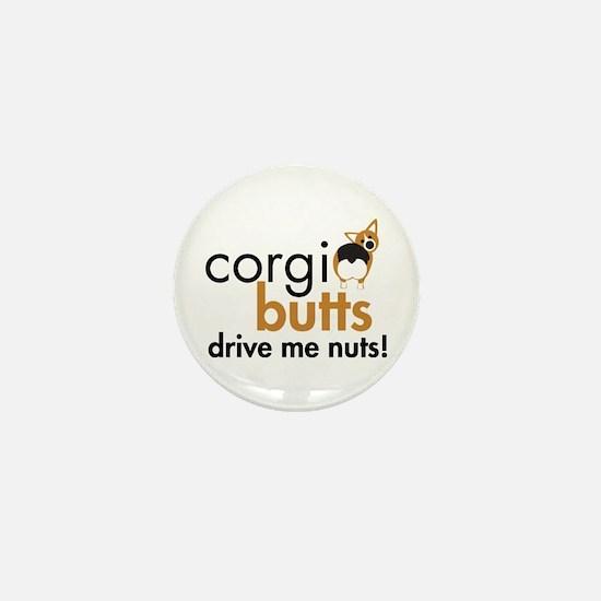 Corgi Butts Drive Me Nuts RHT Mini Button