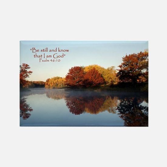 Be still...Psalm 46:10 Rectangle Magnet