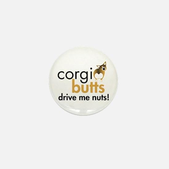Corgi Butts Drive Me Nuts Sable Mini Button