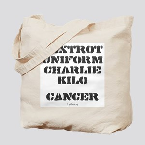 F-U-C-K Cancer Tote Bag