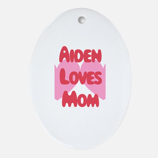 Aiden Loves Mom Oval Ornament