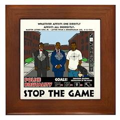 Stop The Game Framed Tile