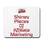 S.P.A.M Shiney Pieces Of Affiliate Marketing Mouse