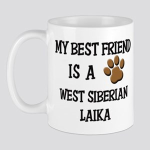 My best friend is a WEST SIBERIAN LAIKA Mug