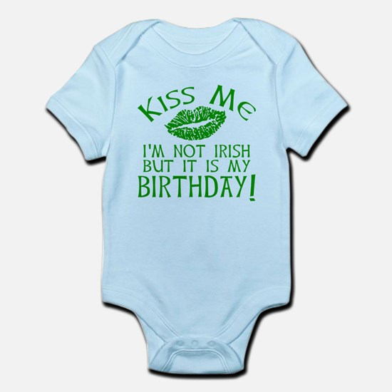 Kiss Me March 17 Birthday Infant Bodysuit