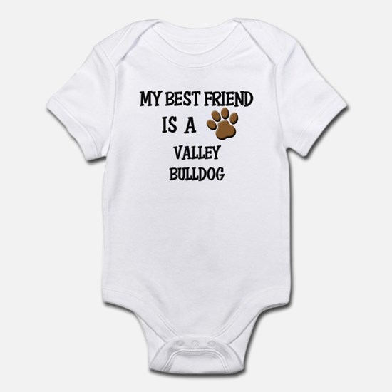 My best friend is a VALLEY BULLDOG Infant Bodysuit