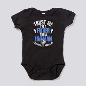 Trust Me I'm A Father And A Lineman T Sh Body Suit