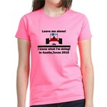 Leave me alone I know Texas Women's Dark T-Shirt