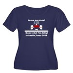 Leave me alone I know Texas Women's Plus Size Scoo
